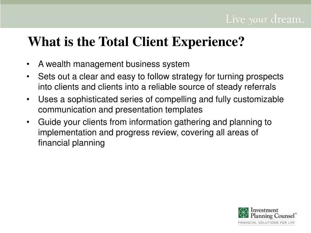 What is the Total Client Experience?