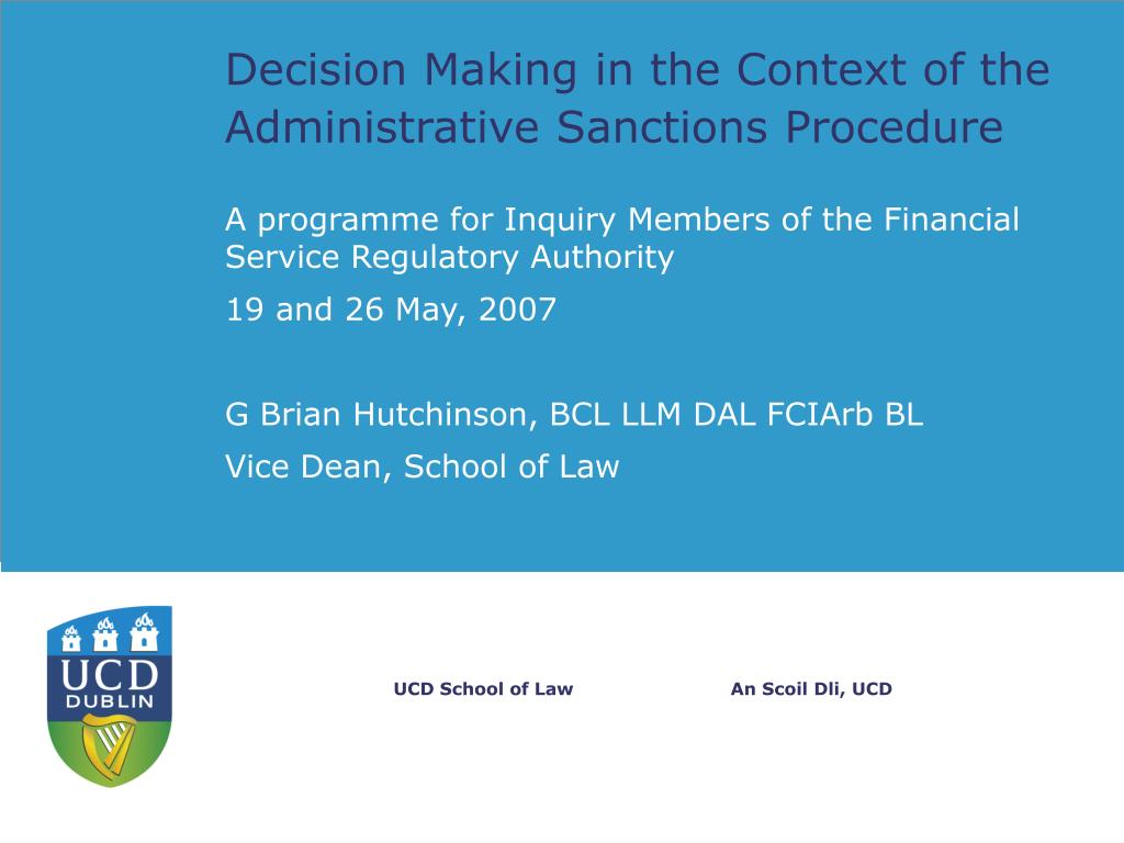 decision making in the context of the administrative sanctions procedure l.