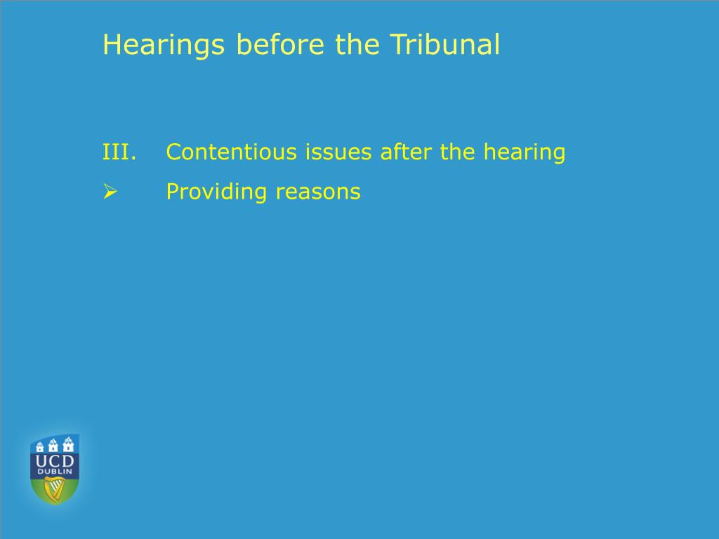 Hearings before the Tribunal