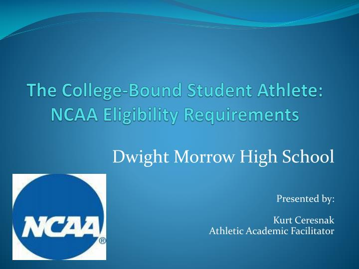 the college bound student athlete ncaa eligibility requirements n.
