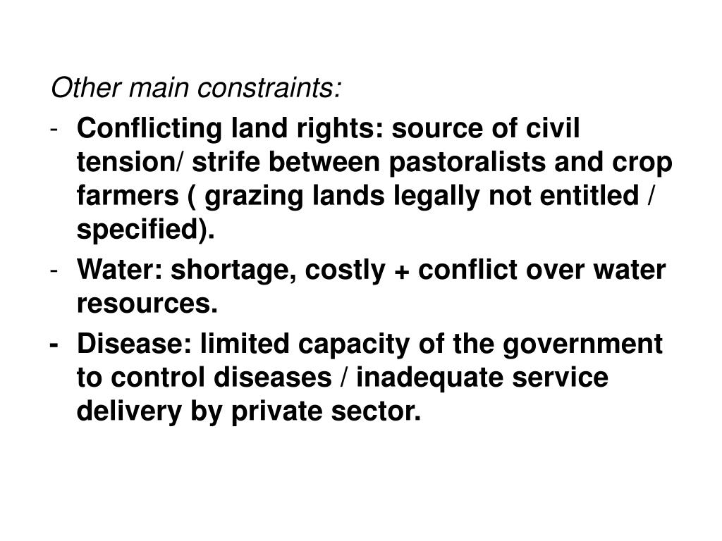 Other main constraints: