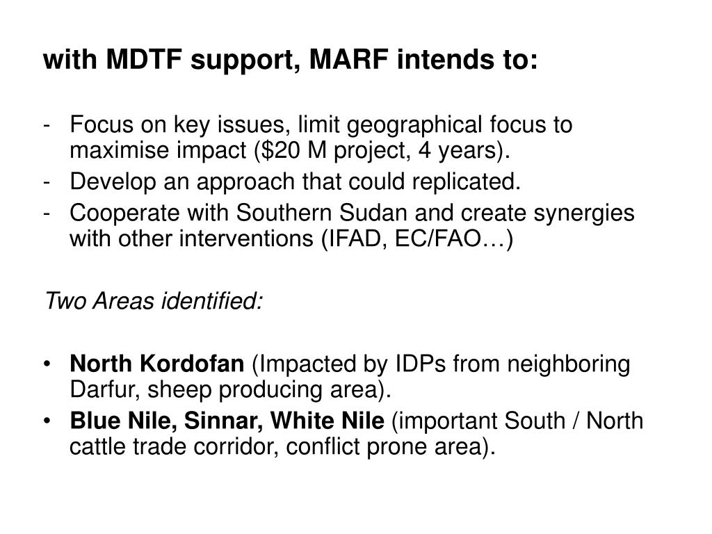 with MDTF support, MARF intends to:
