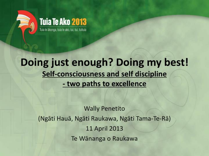 doing just enough doing my best self consciousness and self discipline two paths to excellence n.