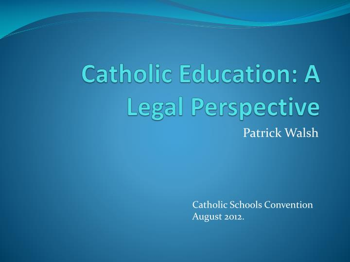 catholic education a legal perspective n.