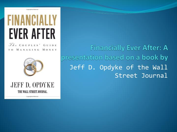 financially ever after a presentation based on a book by n.