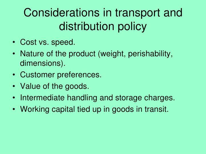 Considerations in transport