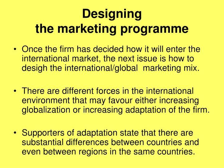 Designing the marketing programme