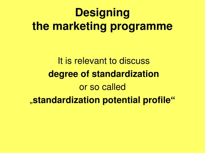 Designing the marketing programme1