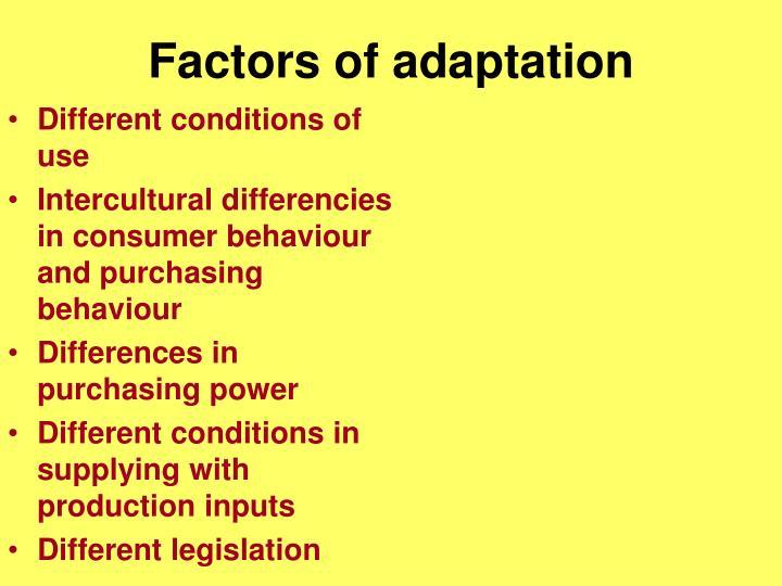 Factors of adaptation