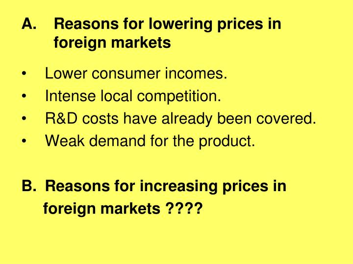 Reasons for lowering prices in foreign