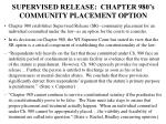 supervised release chapter 980 s community placement option