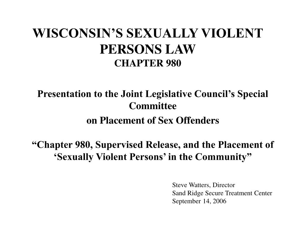 wisconsin s sexually violent persons law chapter 980 l.