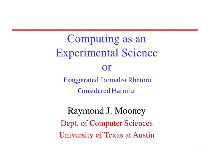 computing as an experimental science or exaggerated formalist rhetoric considered harmful n.