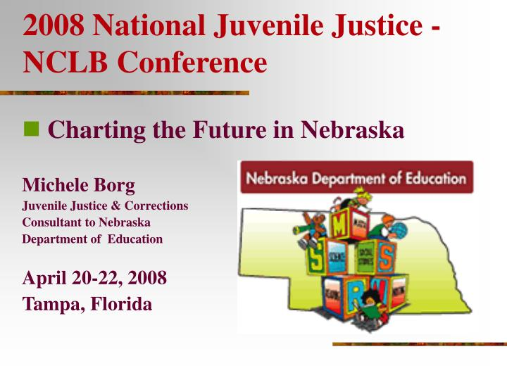 2008 national juvenile justice nclb conference n.