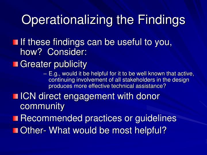 Operationalizing the Findings