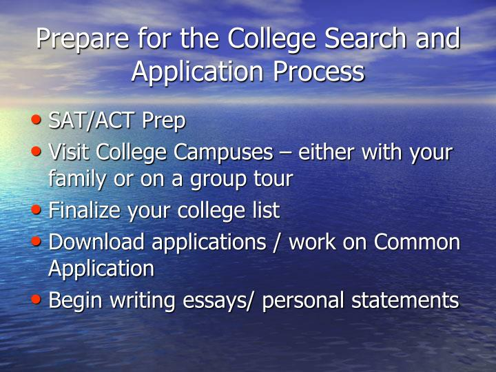Prepare for the College Search and Application Process