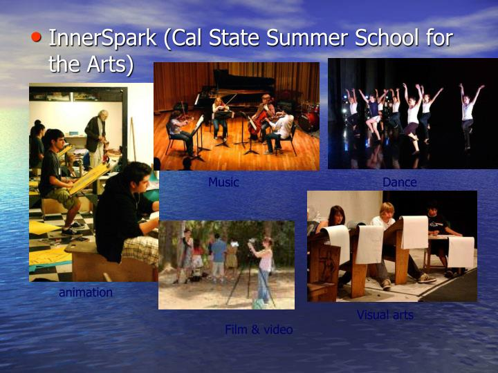 InnerSpark (Cal State Summer School for the Arts)