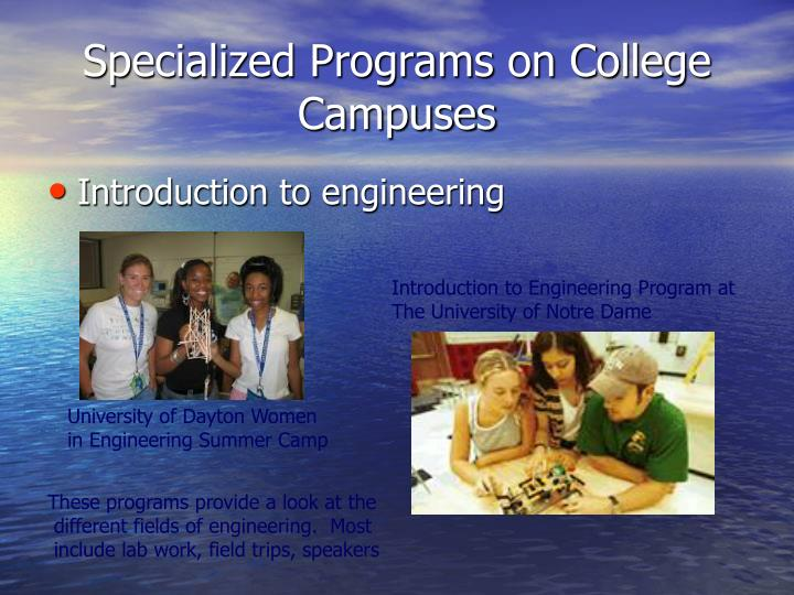 Specialized Programs on College Campuses