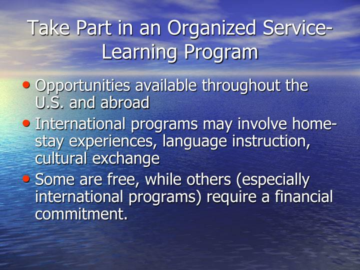 Take Part in an Organized Service-Learning Program