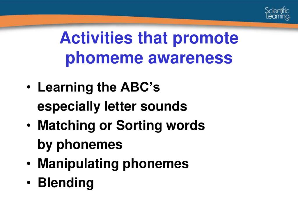 Activities that promote phomeme awareness