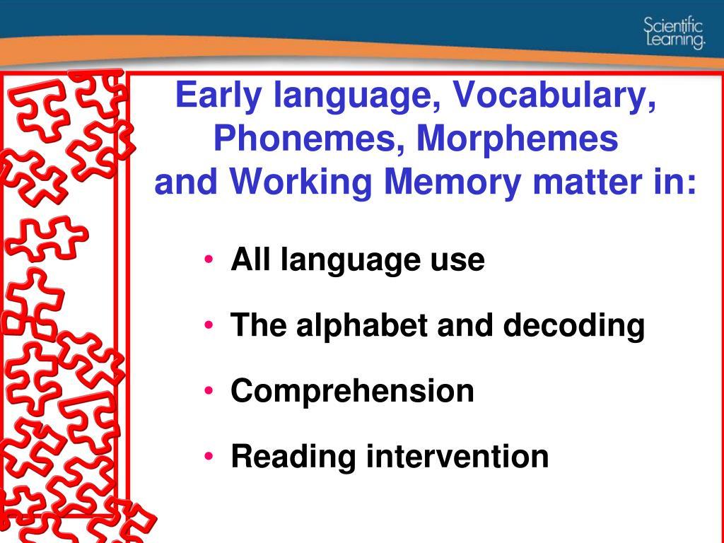 Early language, Vocabulary, Phonemes, Morphemes