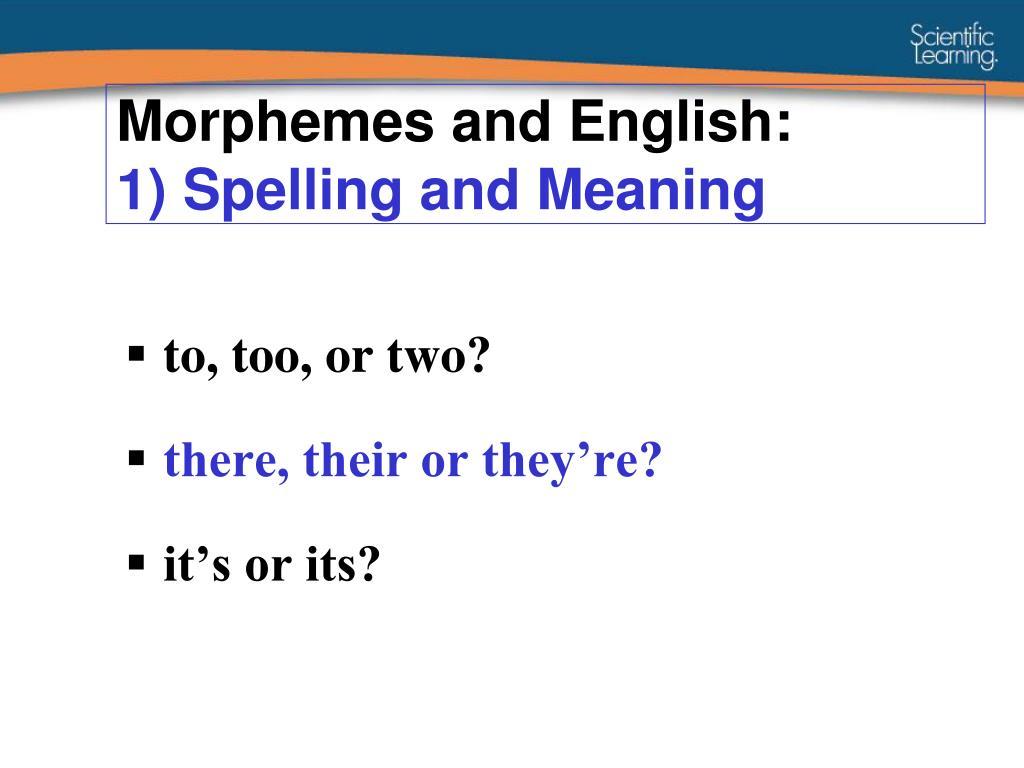 Morphemes and English: