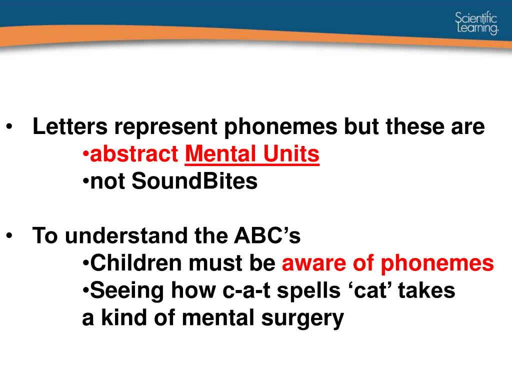 Letters represent phonemes but these are