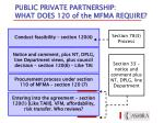 public private partnership what does 120 of the mfma require