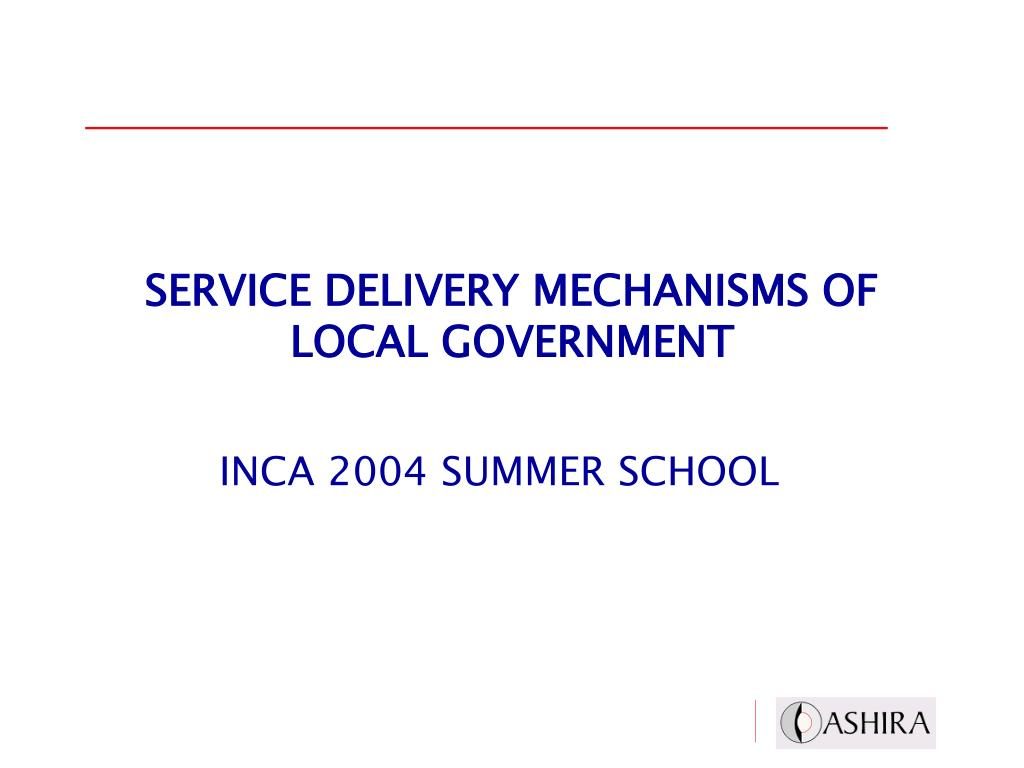 service delivery mechanisms of local government l.