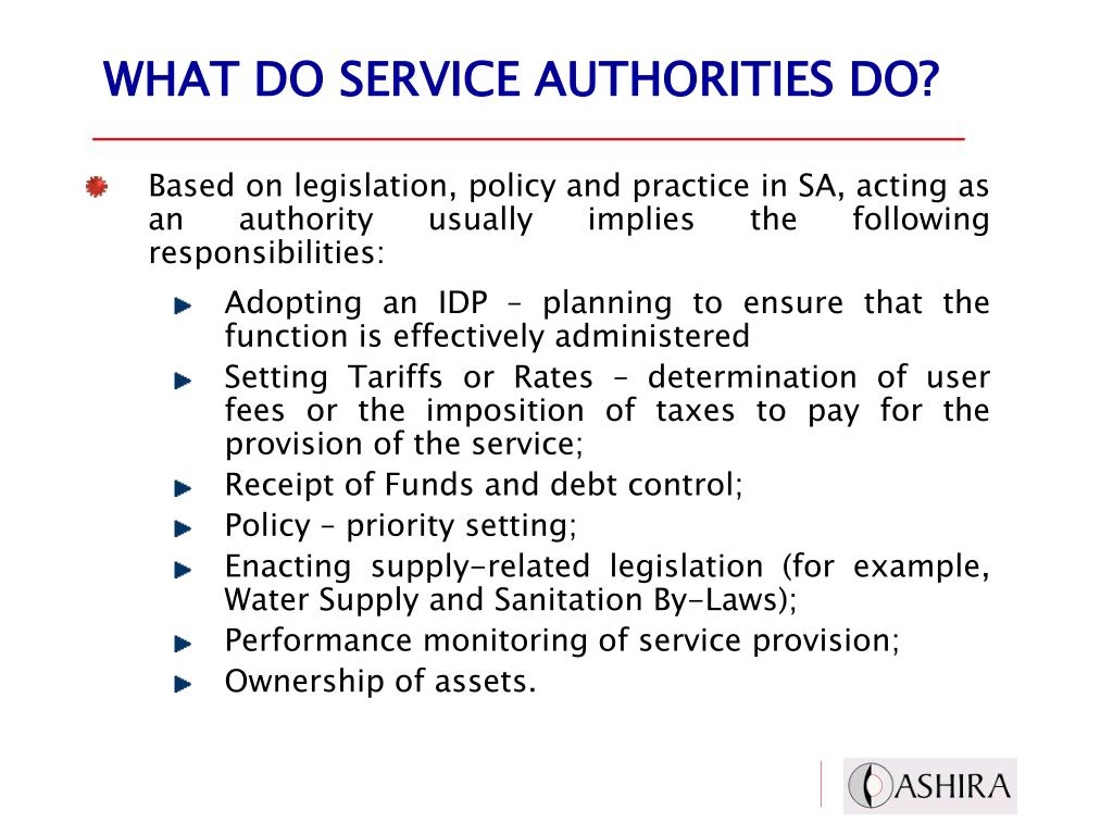 WHAT DO SERVICE AUTHORITIES DO?