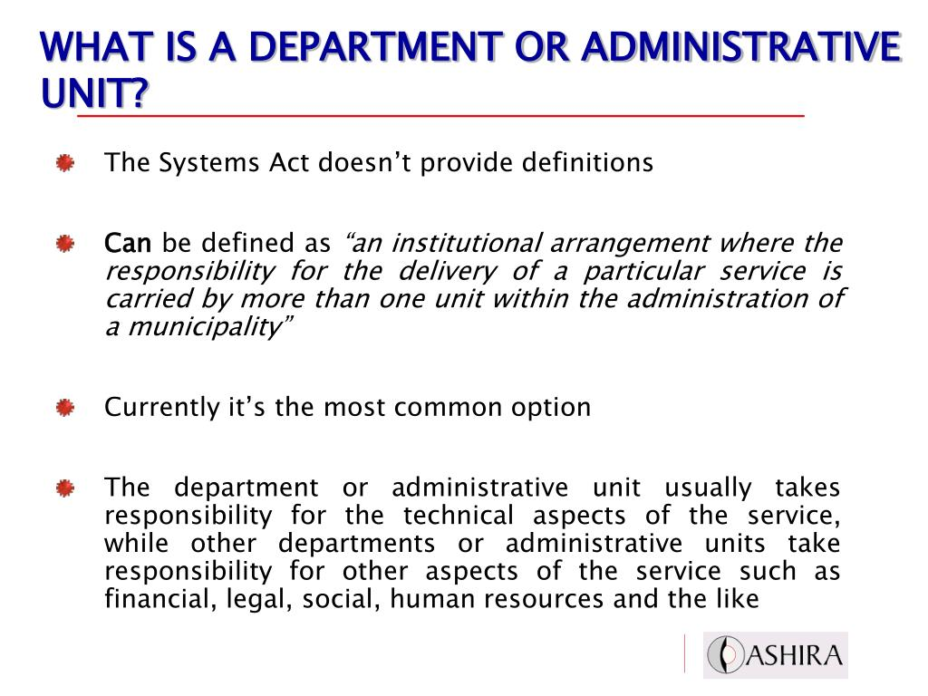 WHAT IS A DEPARTMENT OR ADMINISTRATIVE UNIT?