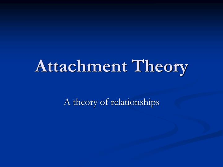 an analysis of attachment in emotional bonds and relationships