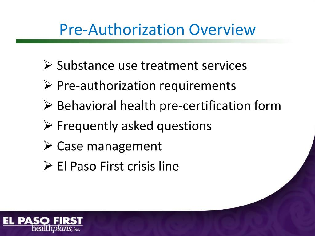 Pre-Authorization Overview