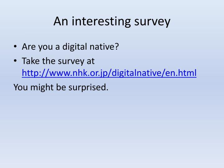 An interesting survey