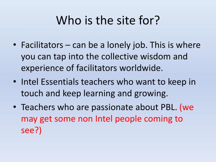 Who is the site for?