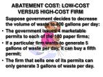 abatement cost low cost versus high cost firm