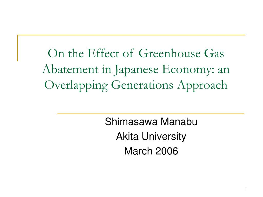 on the effect of greenhouse gas abatement in japanese economy an overlapping generations approach l.