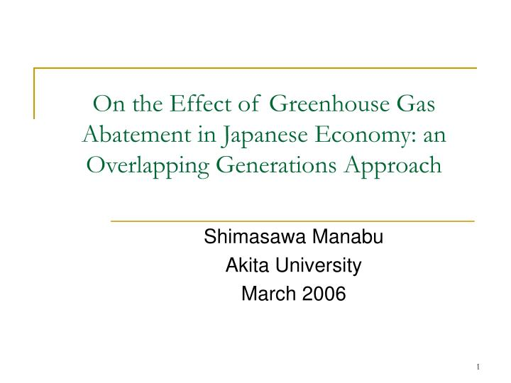 On the effect of greenhouse gas abatement in japanese economy an overlapping generations approach