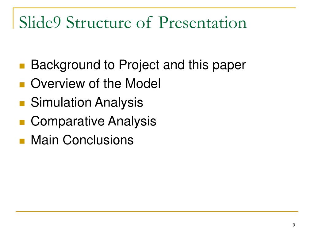 Slide9 Structure of Presentation
