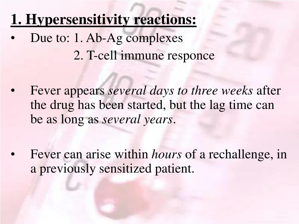 1. Hypersensitivity reactions: