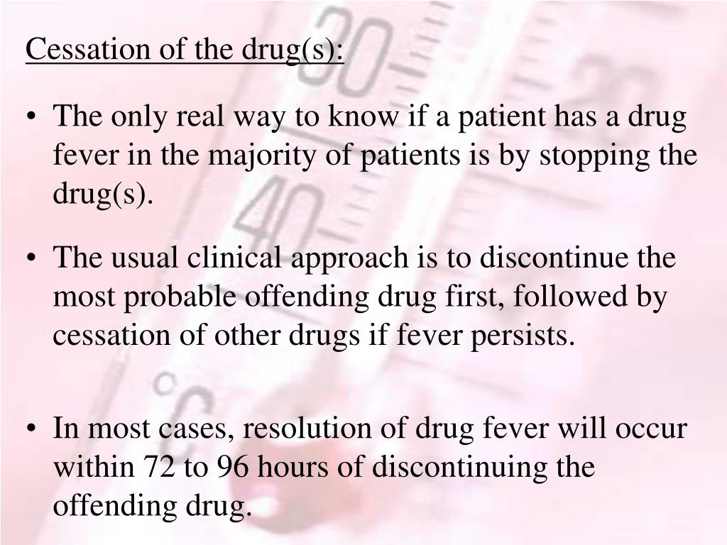 Cessation of the drug(s):