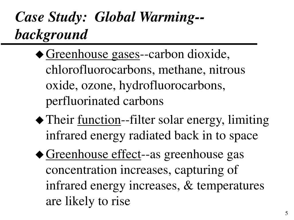 Case Study:  Global Warming--background