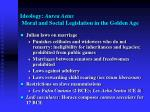 ideology aurea aetas moral and social legislation in the golden age