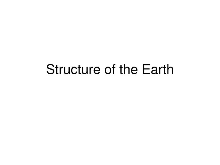 structure of the earth n.