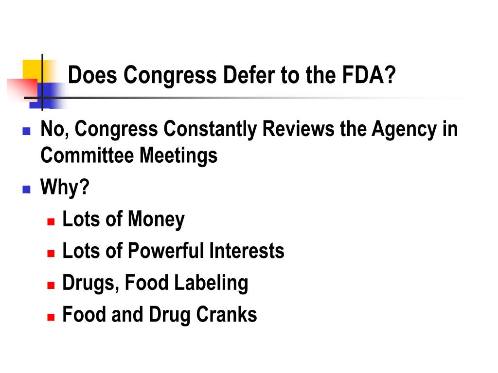 Does Congress Defer to the FDA?