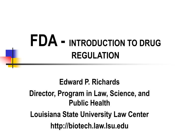 Fda introduction to drug regulation
