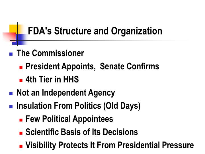 Fda s structure and organization