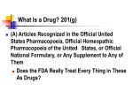 what is a drug 201 g