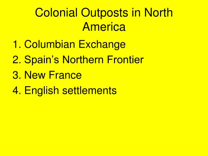 colonial outposts in north america n.