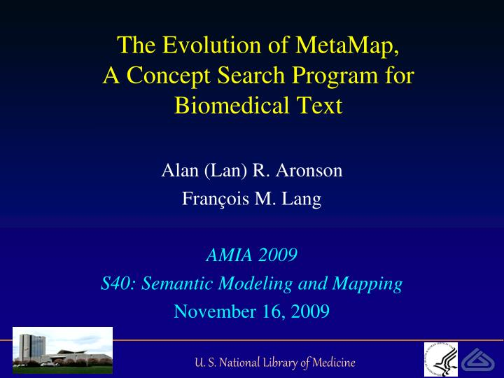 the evolution of metamap a concept search program for biomedical text n.